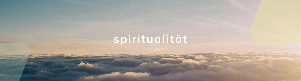 Headerbanner Spiritualität